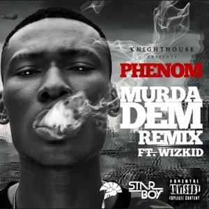 Murda Dem (Remix) [feat. Wizkid] - Single Mp3 Download