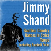 Scottish Country Dances In Strict Tempo (Including Bluebell Polka) by Jimmy Shand on Apple Music