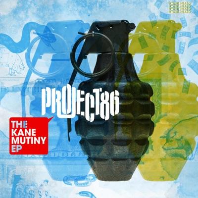 The Kane Mutiny (Bonus Video Version) - EP - Project 86