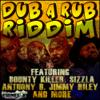 Dub A Rub Riddim - Various Artists