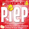 Kuikentje Piep En Andere Kinderliedjes - Various Artists