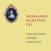 Hermanos Martinez Gil - Canción Sin Nombre