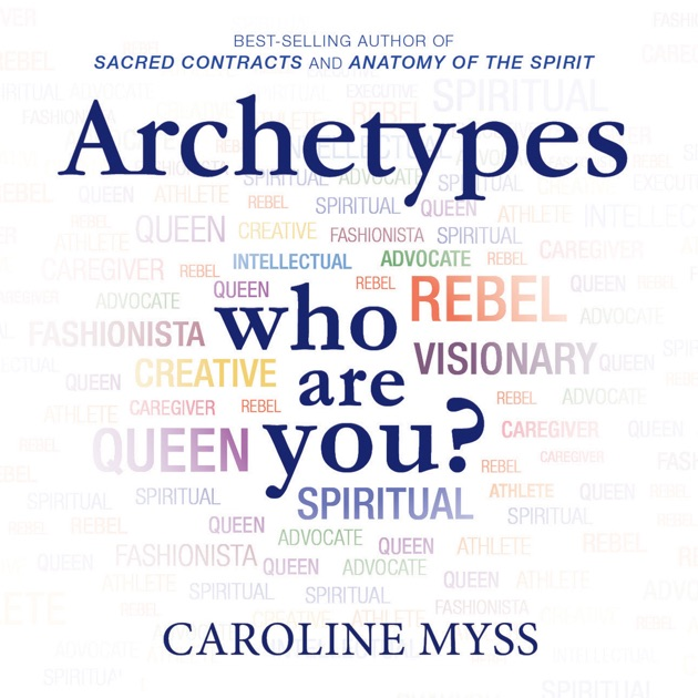 Archetypes: Who Are You? (Unabridged) by Caroline Myss - Download ...