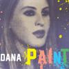 Paint - Dana