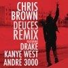 Deuces (Remix) [feat. Drake, Kanye West & André 3000] - Single, Chris Brown