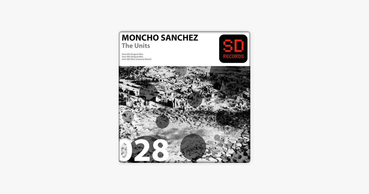The Units - Single by Moncho Sanchez