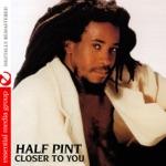 Half Pint - Love Zone