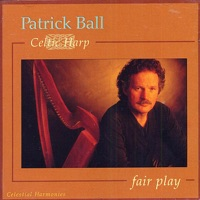 Fair Play (Celtic Harp) by Patrick Ball on Apple Music
