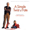 CLIFF EIDELMAN - A SIMPLE TWIST OF FATE