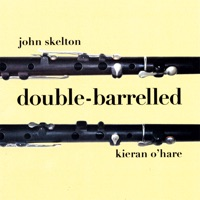 Double-Barrelled by John Skelton and Kieran O'Hare on Apple Music