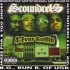 4-Ever Gullie, 8 Ball, B.G., Bone Crusher, Bun B, Jazze Pha, MJG, Pastor Troy, Scoundrels & Too $hort
