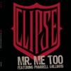 Mr. Me Too (feat. Pharrell Williams) - Single