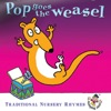The Jamborees - Pop Goes the Weasel  Traditional Nursery Rhymes Album
