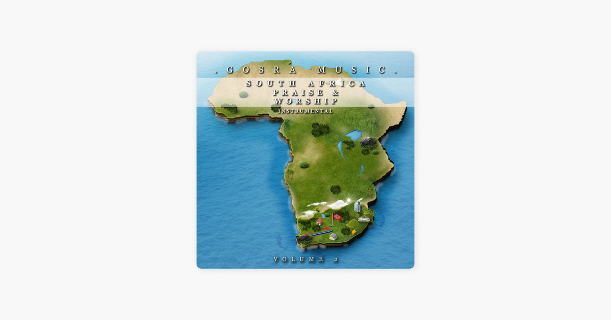 Gosra Music: South Africa Praise and Worship, Vol  2 by Gosra Music