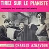 Tirez sur le pianiste (Original Motion Picture Soundtrack) - EP, Georges Delerue