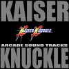 Kaiser Knuckle Arcade Sound Tracks ジャケット写真