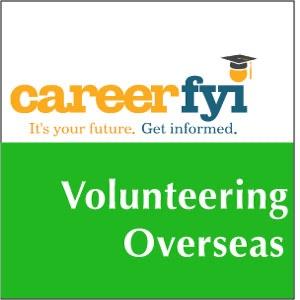CareerFYI - Volunteering Overseas