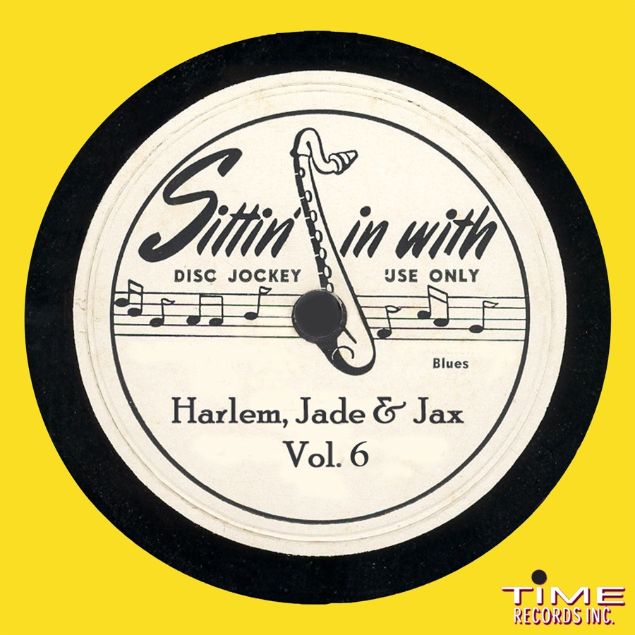 Various Artists - Sittin in with Harlem, Jade and Jax, Vol 6