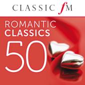 50 Romantic Classics (By Classic FM)
