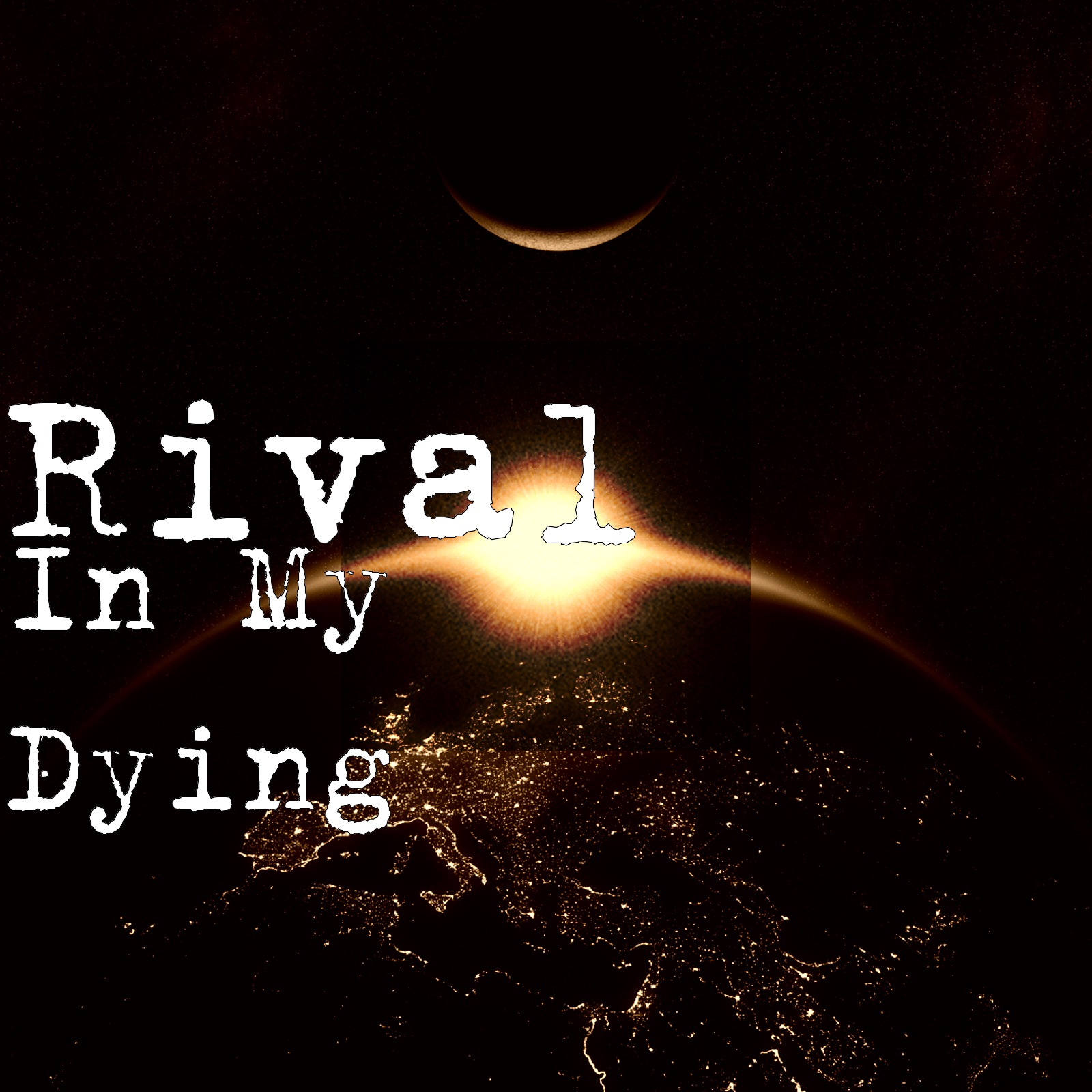 In My Dying - Single