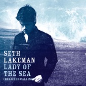 Seth Lakeman - Lady Of The Sea (Hear Her Calling)