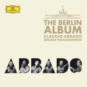 Claudio Abbado - The Berlin Album