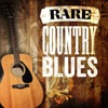 Rare Country Blues