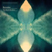 The North Borders - Bonobo
