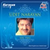 UDIT NARAYAN VOL TWO