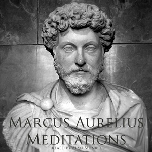 Meditations of Marcus Aurelius (Unabridged) - Marcus Aurelius audiobook, mp3