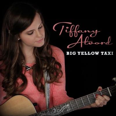 Big Yellow Taxi - Single - Tiffany Alvord