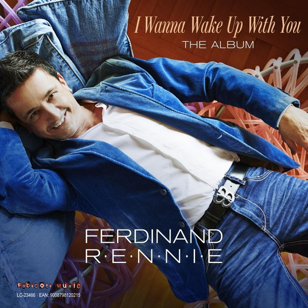 I Wanna Wake Up With You By Ferdinand Rennie On Apple Music
