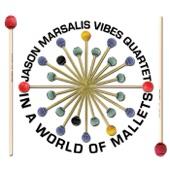 Listen to 30 seconds of Jason Marsalis Vibes Quartet - My Joy