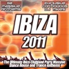 Ibiza 2011 - Ultimate Clubland Dance Trance and Ultra Electronic Anthems