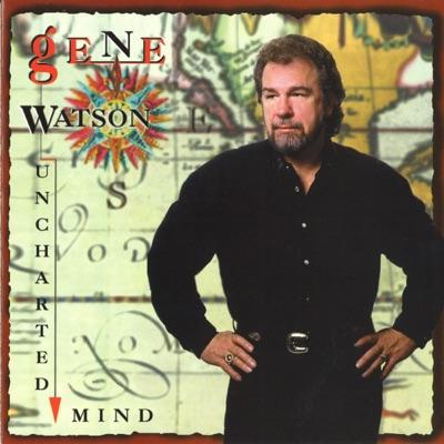 Uncharted Mind (Original Step One Recordings) - Gene Watson