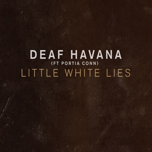 Little White Lies (feat. Portia Conn) - Single [Featuring Portia Conn] Mp3 Download