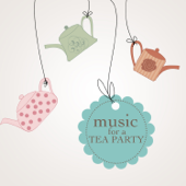Music for a Tea Party