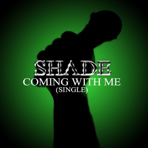 Shade - Coming With Me feat. Wanz