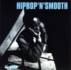 View album Hip Bop 'N' Smooth