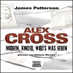 Morgen, Kinder, wird's was geben: Alex Cross 1