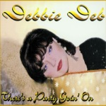 Debbie Deb - There's a Party Goin' On (Old Skool Mix)