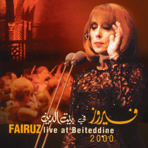 Fairouz - Live At Beitedienne, Vol. 1 & 2