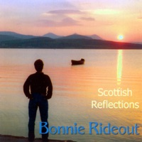 Scottish Reflections by Bonnie Rideout on Apple Music