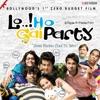 Lalitya Munshaw, Krishna Beura & Arun Daga - Lo Ho Gai Party  Single Album