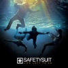 Anywhere But Here - SafetySuit Cover Art