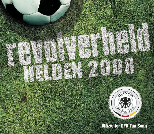 Revolverheld mit Helden 2008