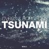 Tsunami - DVBBS & Borgeous