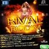 Rival Riddim, 2014