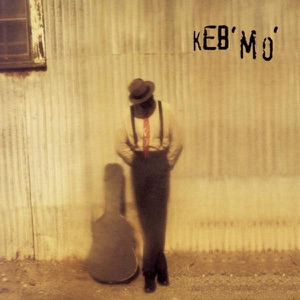 Keb'Mo - She Just Wants to Dance