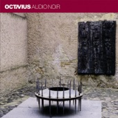 Octavius - Sudden And Increasingly Strange Behavior